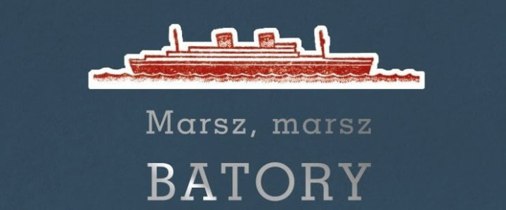 """Premiera książki """"Marsz, marsz Batory"""""""