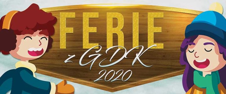 Bezpieczne Ferie z Gryfickim Domem Kultury - czwarty dzień ferii - program.