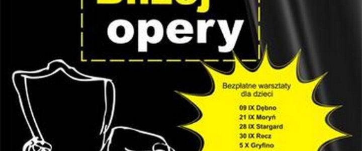 """Opera przyjdzie do Was! Warsztaty edukacyjne """"Bliżej opery"""" Opery na Zamku w Szczecinie."""