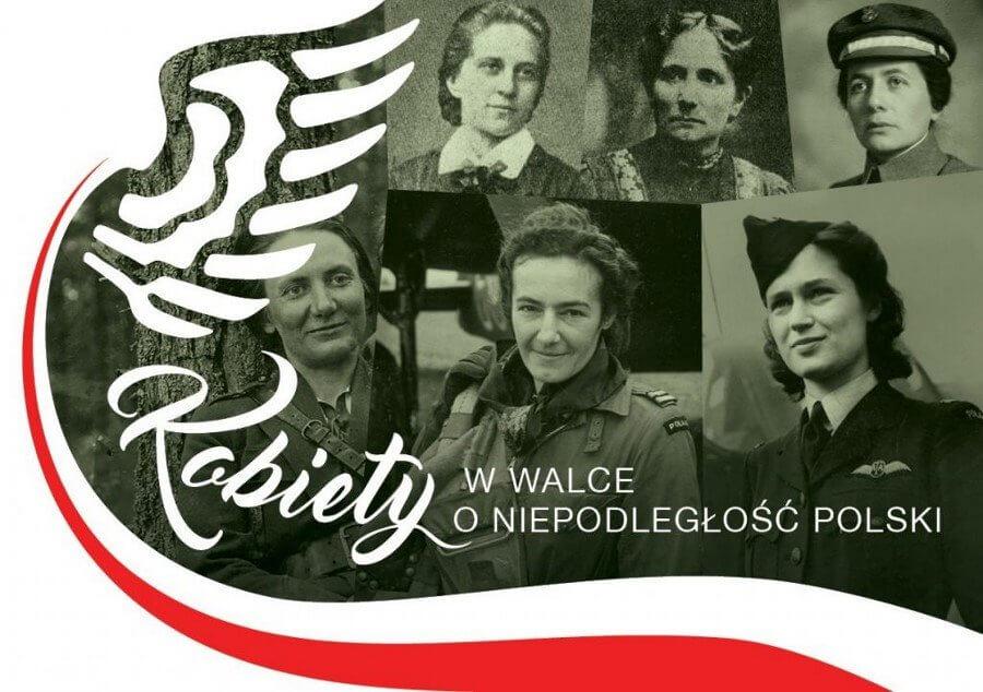 KOBIETY W WALCE O NIEPODLEGŁOŚĆ POLSKI w Muzeum Narodowym w Szczecinie.