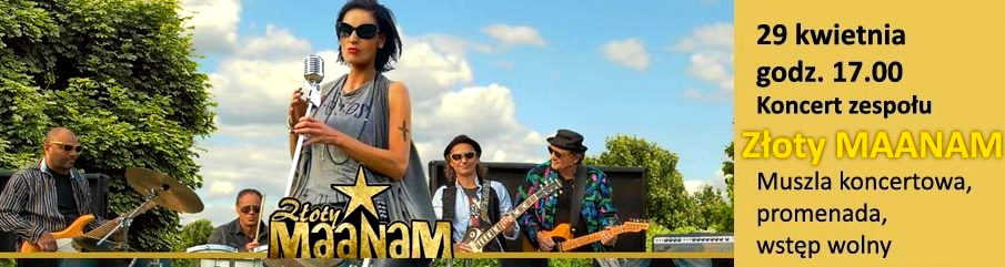 Dzisiaj koncert zespołu Złoty MAANAM