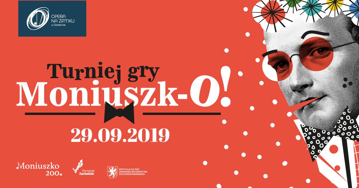 NABÓR DO TURNIEJU GRY DLA DZIECI Moniuszk-O! w Operze na Zamku w Szczecinie - wysokie nagrody!