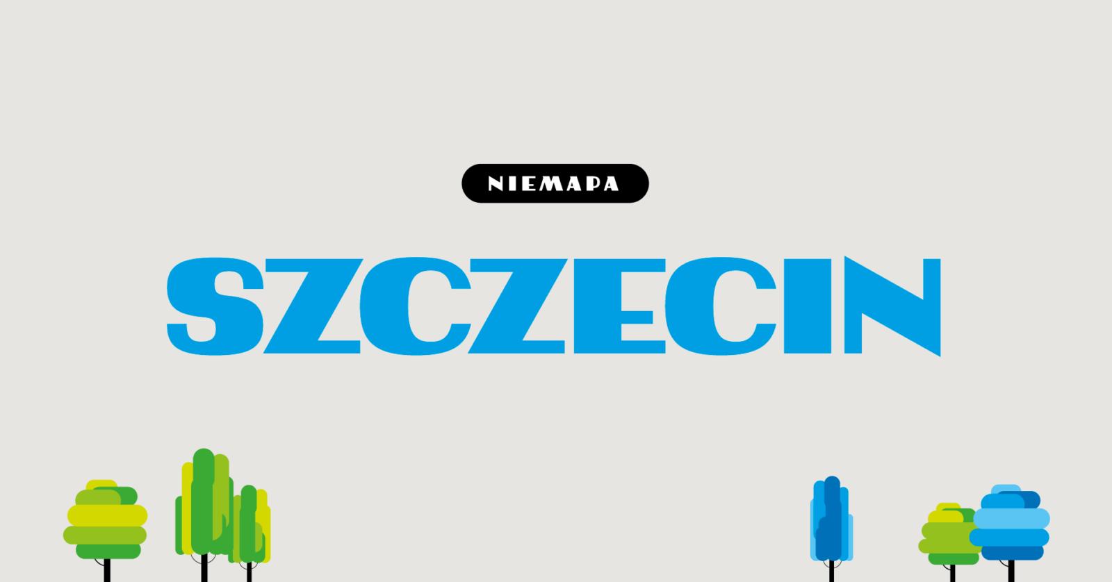 Szczecin na NIEMAPIE
