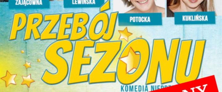 """Spektakl teatralny """"Przebój Sezonu"""" odwołany."""