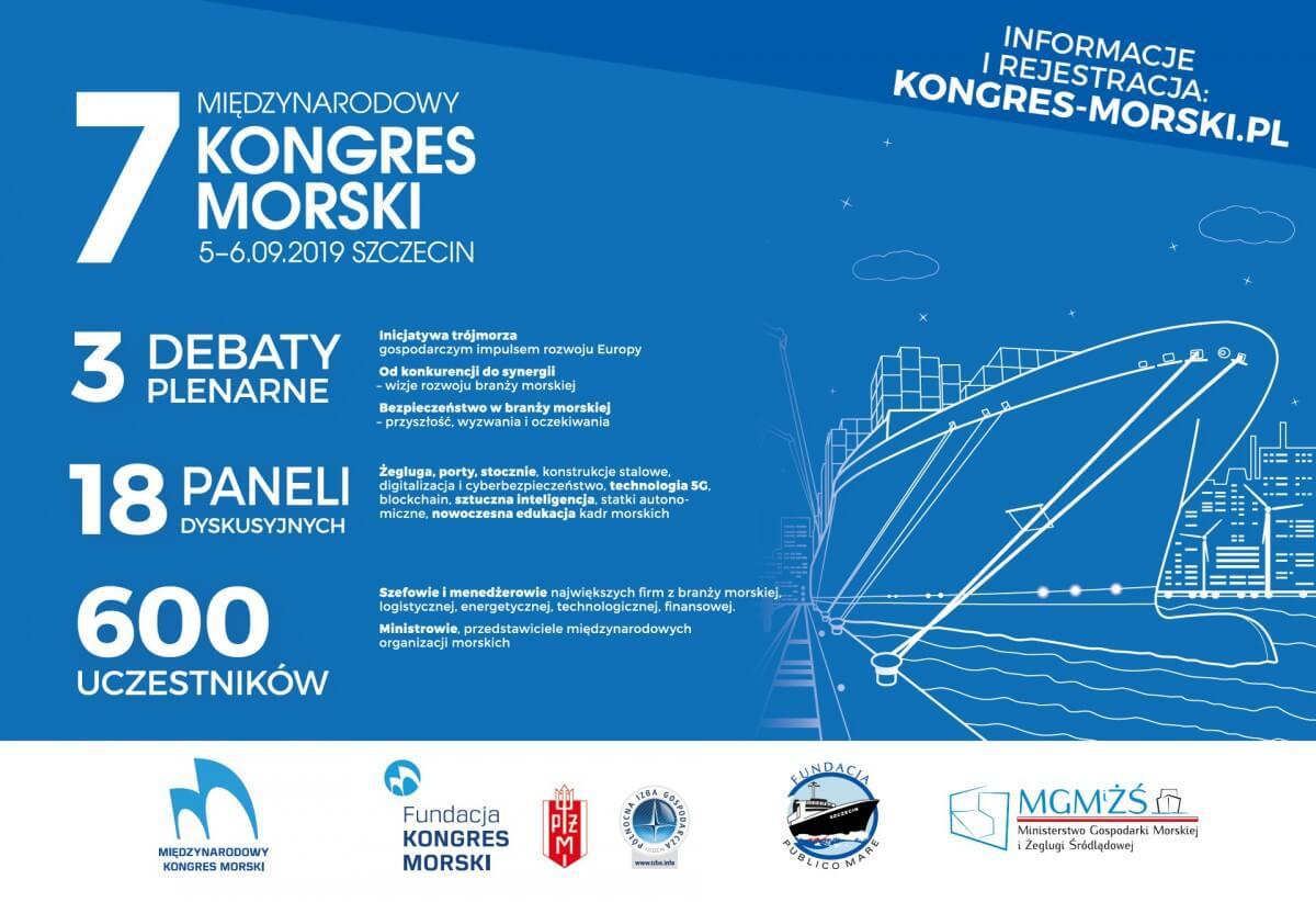 7. Międzynarodowy Kongres Morski: 5 i 6 września 2019r. branża morska spotyka się w Szczecinie