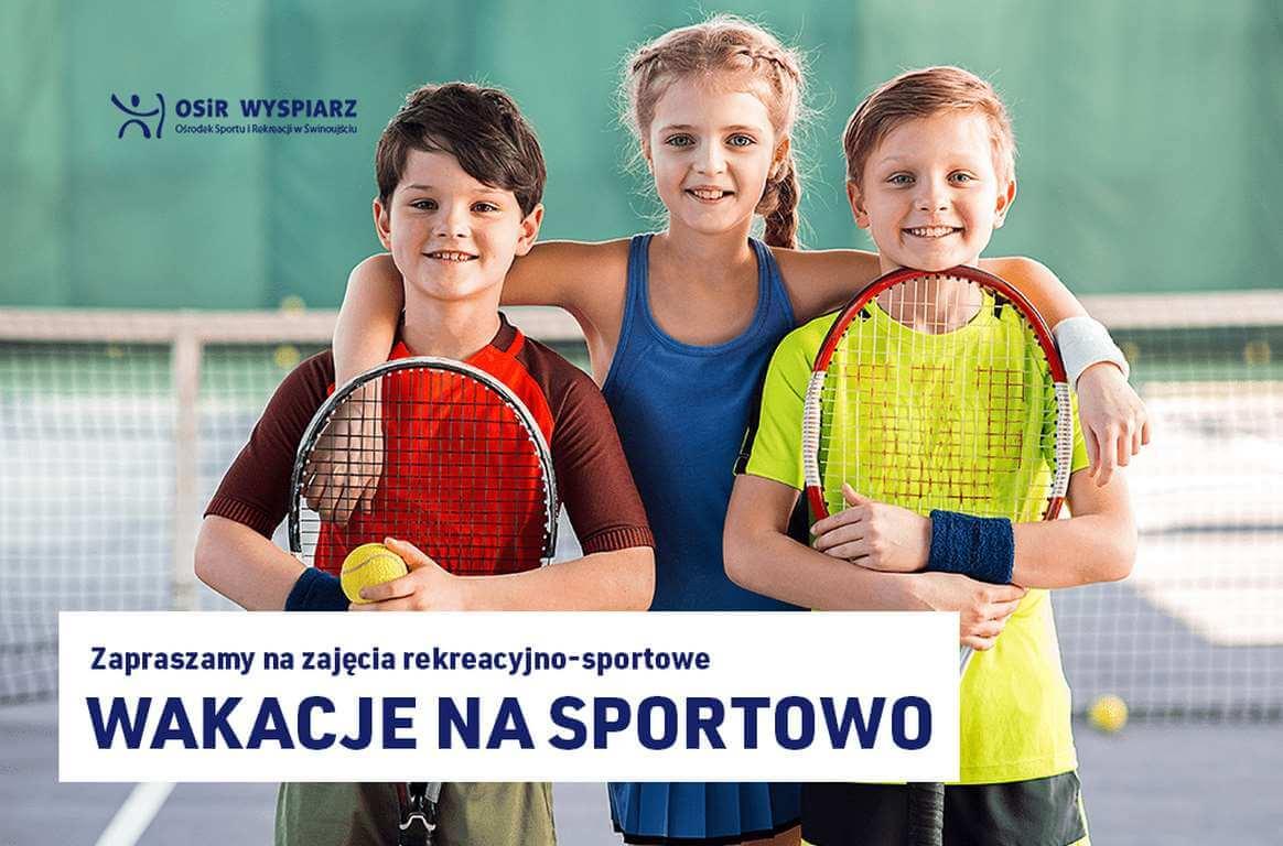 """Świnoujście. Ośrodek Sportu i Rekreacji """"Wyspiarz"""" serdecznie zaprasza dzieci i młodzież na zajęcia rekreacyjno-sportowe"""