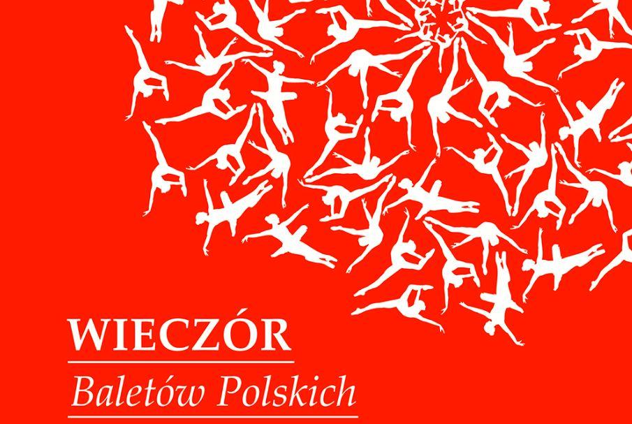 """Bilety za 350 groszy! """"Wieczór baletów polskich"""" w Operze na Zamku w Szczecinie 19 maja"""